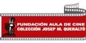 Fundació Aula de Cinema Col·lecció Josep Maria Queraltó