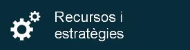 Recursos i estratègies
