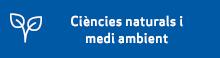 Ciències naturals i medi ambient