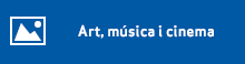 Art, música i cinema
