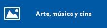 Arte, música y cine